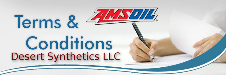 Desert Synthetics LLC & Amsoil Terms and Conditions